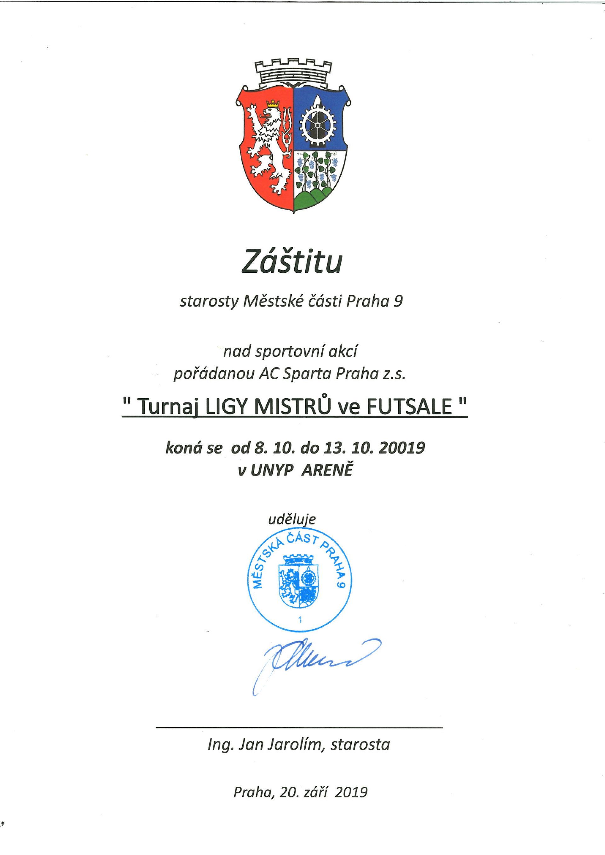 Liga mistrů zaštítěna Prahou 9